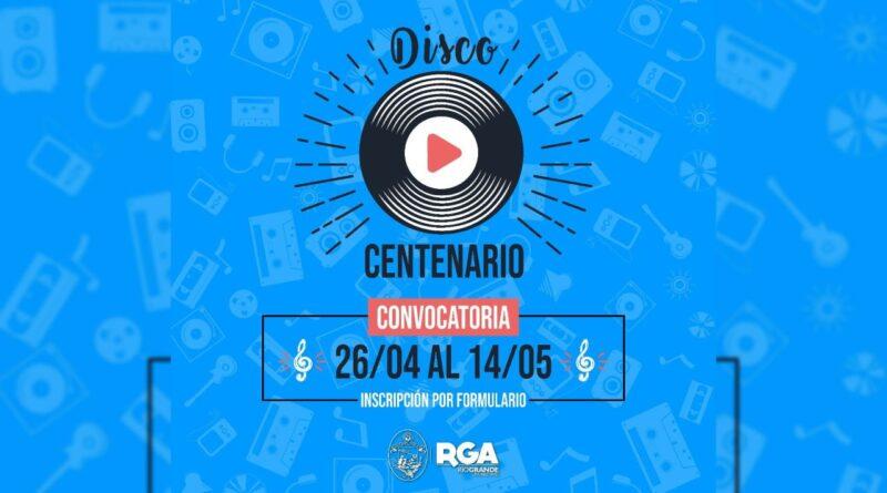 Convocatoria para el disco del centenario de Río Grande